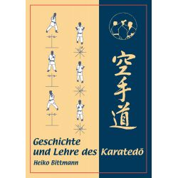 Livre Geschichte und Lehre des Karatedo, Heiko Bittmann, allemagne