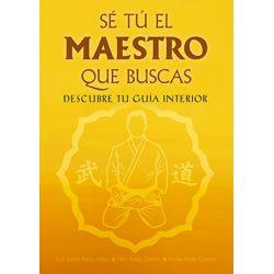 Book SÉ TU EL MAESTRO QUE BUSCAS, J. Santos Nalda Albiac, Spanish
