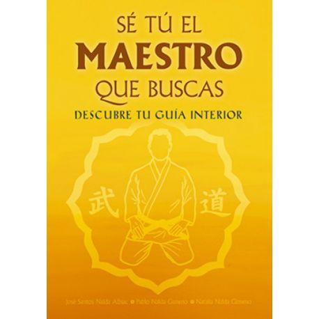 Buch SÉ TU EL MAESTRO QUE BUSCAS, J. Santos Nalda Albiac, Spanisch