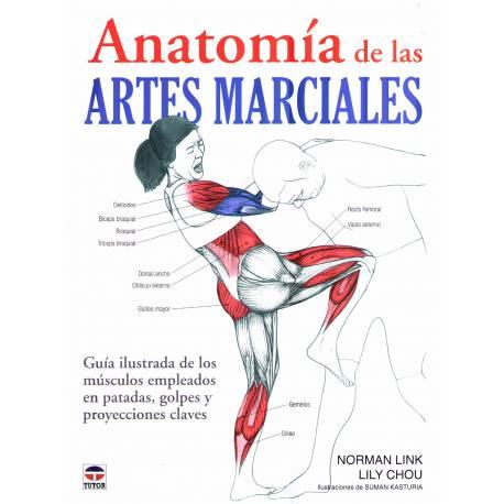Anatomía de las ARTES MARCIALES - Guía ilustrada