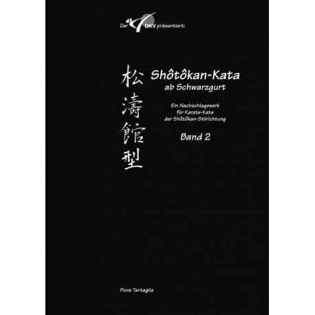 Livre Shôtôkan-Kata ab Schwarzgurt, Fiore Tartaglia, BAND 2, allemagne