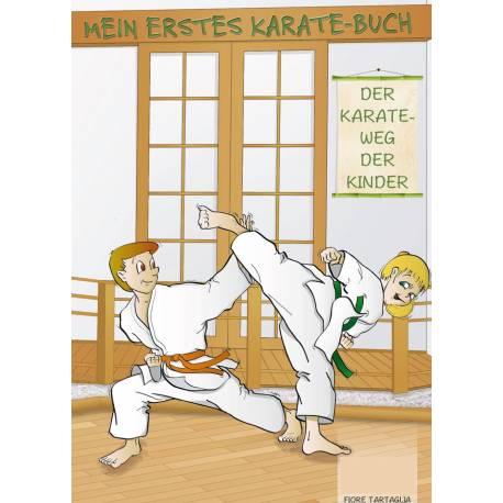 Libro Mein Erstes Karate-Buch, der Weg der Kinder, Fiore Tartaglia, tedesco