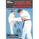 Libro TRADICIONAL OKINAWA GOJU RYU, HIGAONNA, español Vol.4