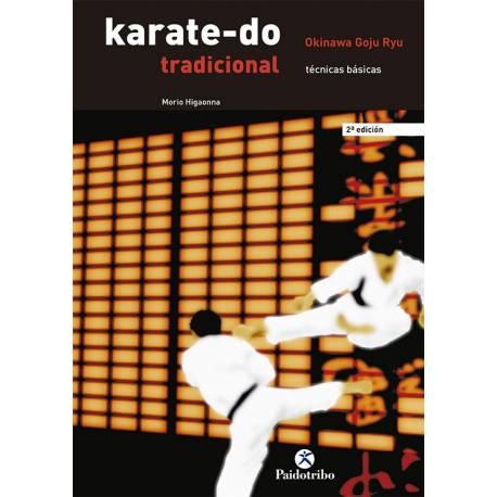 Libro TRADICIONAL OKINAWA GOJU RYU, HIGAONNA, español Vol.1