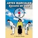 Libro ARTES MARCIALES - Escuela de Vida, por José Santos Nalda