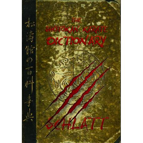 Book THE SHÔTÔKAN-KARATE DICTIONARY by Schlatt