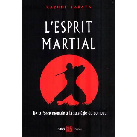 L'ESPRIT MARTIAL, Kazumi TABATA