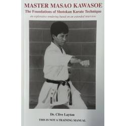 Book MASTER MASAO KAWASOE 8th DAN, The Foundations of Shotokan, Dr. Clive Layton, English