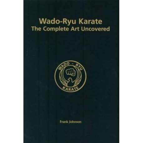Livro WADO-RYU KARATE THE COMPLETE ART UNCOVERED, by Frank JOHNSON, Inglês
