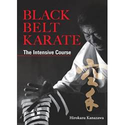Libro Black Belt Karate - The Intensive Course, Hirokazu Kanazawa, inglés