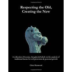 Book CHRIS DENWOOD - Respecting the Old, Creating the New, English