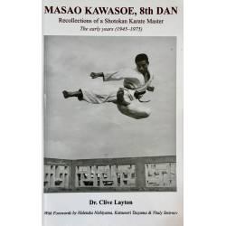 Libro MASAO KAWASOE, 8th DAN Recollections of a Karate Master, by Dr. Clive Layton, inglés