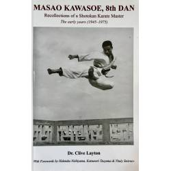 Livro MASAO KAWASOE, 8th DAN Recollections of a Karate Master, by Dr. Clive Layton, Inglês