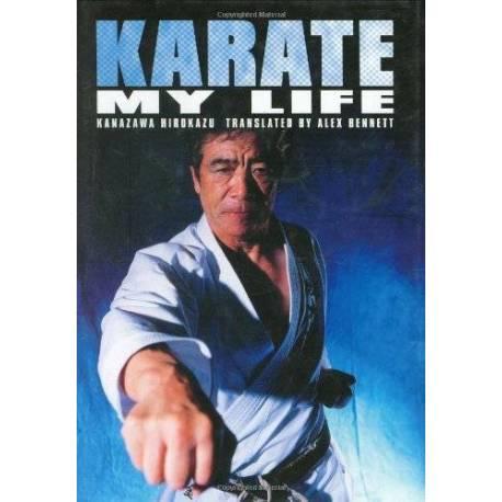 Livre Karate - My Life, Hirokazu Kanazawa, anglais