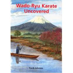 Livro WADO-RYU KARATE UNCOVERED, by Frank JOHNSON, Inglês