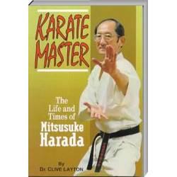 Libro KARATE MASTER Mitsusuke HARADA, by Dr. Clive Layton, CUBIERTA BLANDA, inglés