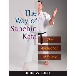 Libro The Way of SANCHIN Kata, Kris Wilder, inglese