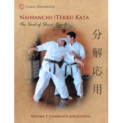 Libro CHRIS DENWOOD - Naihanchi (Tekki) Kata: The Seed of Shuri Karate, inglese, vol.2
