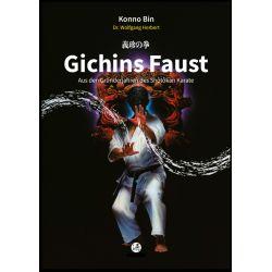Book GICHINS FAUST Aus den Gründerjahren des Shôtôkan Karate, Konno Bin, german