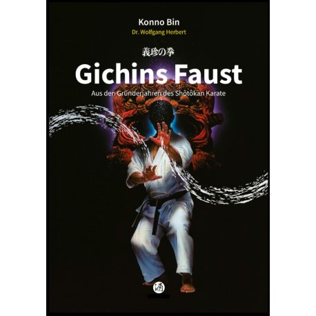 Libro GICHINS FAUST Aus den Gründerjahren des Shôtôkan Karate, Konno Bin, tedesco
