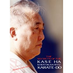 DVD THE SECRETS OF THE KASE HA SHOTOKAN RYU KARATE-DO, Taiji Kase, Velibor Dimitrijevic