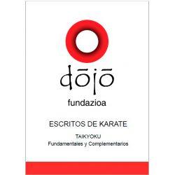 Book dojo fundazioa ESCRITOS DE KARATE: TAIKYOKU, Félix Sáenz and others, spanish