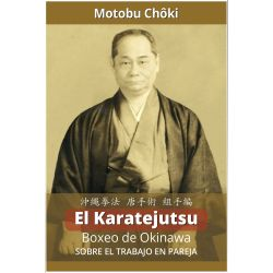 Livro El Karatejutsu Boxeo de Okinawa - Sobre el trabajo en pareja, Choki MOTOBU, español